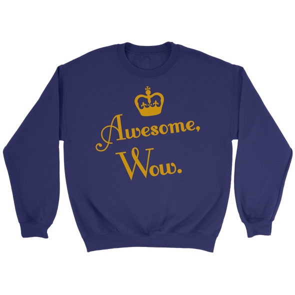 Awesome, Wow. Crew Sweatshirt