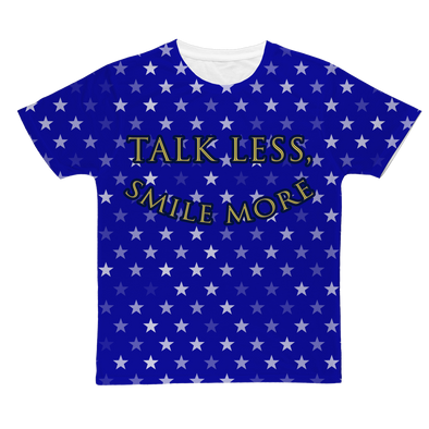 Talk Less, Smile More Tee