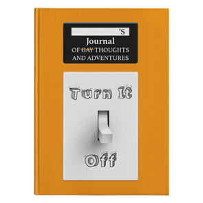 Turn It Off Hardcover Journal
