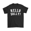 Hello Dolly Basic Tee