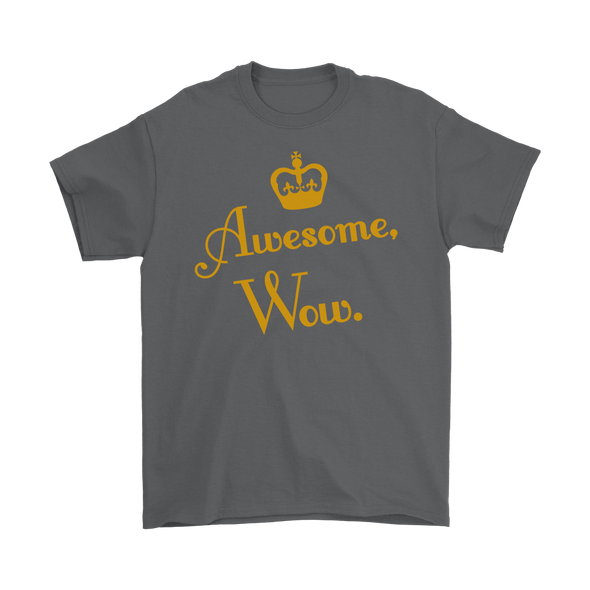 Awesome, Wow. Basic Tee