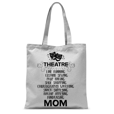 Theatre Mom Tote Bag