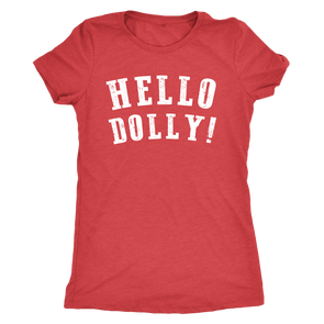 Hello Dolly Women's Tee