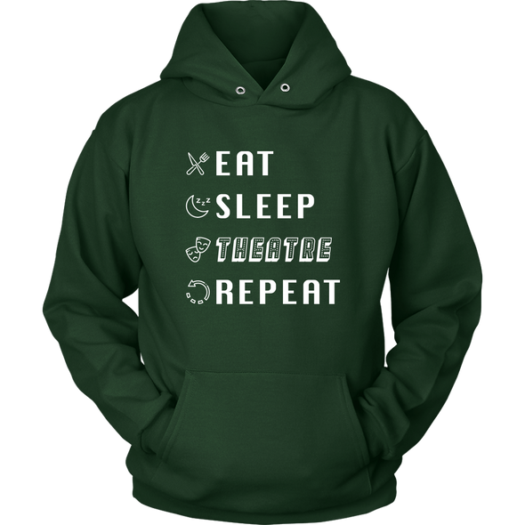 Eat, Sleep, Theatre, Repeat Hoodie