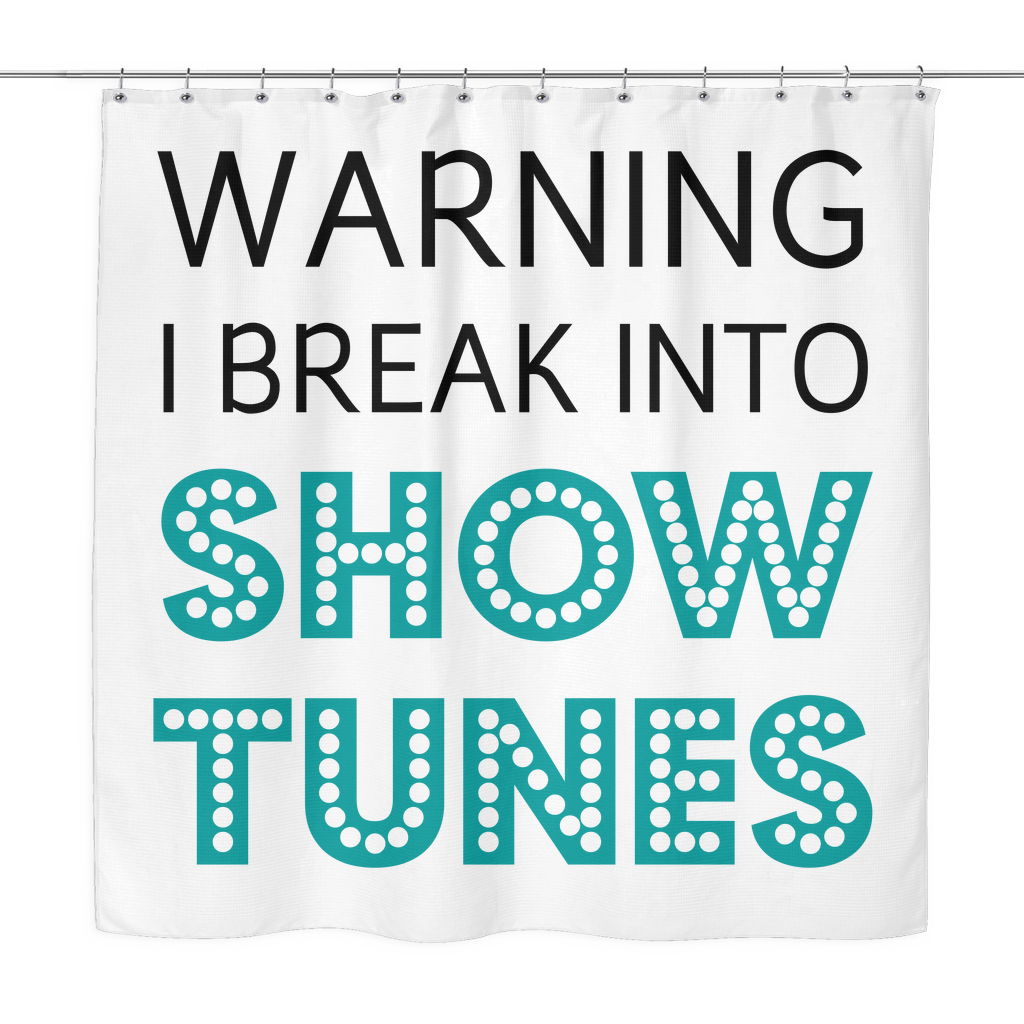Break Into Showtunes Shower Curtain