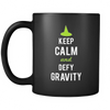 Keep Calm And Defy Gravity Mug