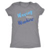Waving Through A Window Women's Tee