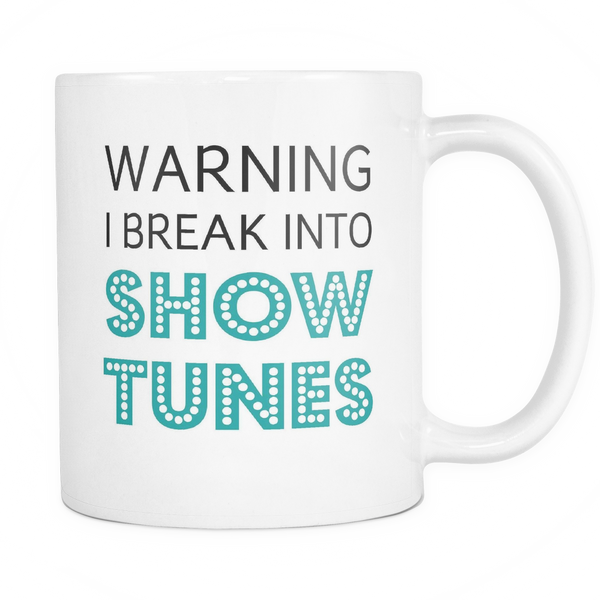 Break Into Showtunes Mug