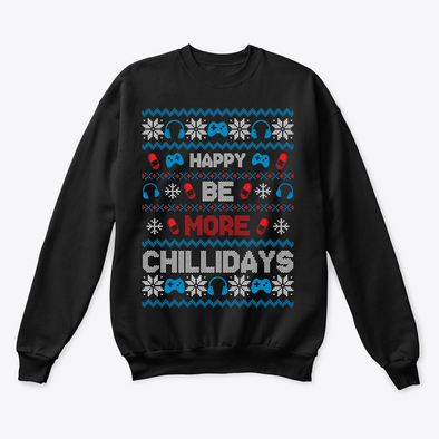 Be More Chill Ugly Christmas Sweater