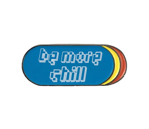 Be More Chill Squip Enamel Pin