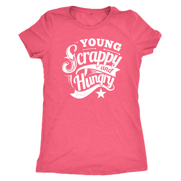 Young Scrappy & Hungry Women's Tee