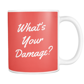 What's Your Damage? Mug