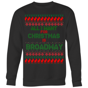'Ugly' Broadway Christmas Sweatshirt