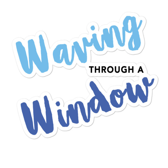 Waving through a Window Sticker
