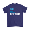 You Will Be Found Basic Tee