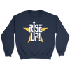 Rise Up! Crew Sweatshirt