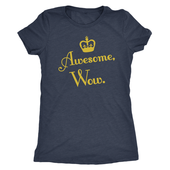 Awesome, Wow Women's Tee