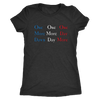 One Day More Women's Tee