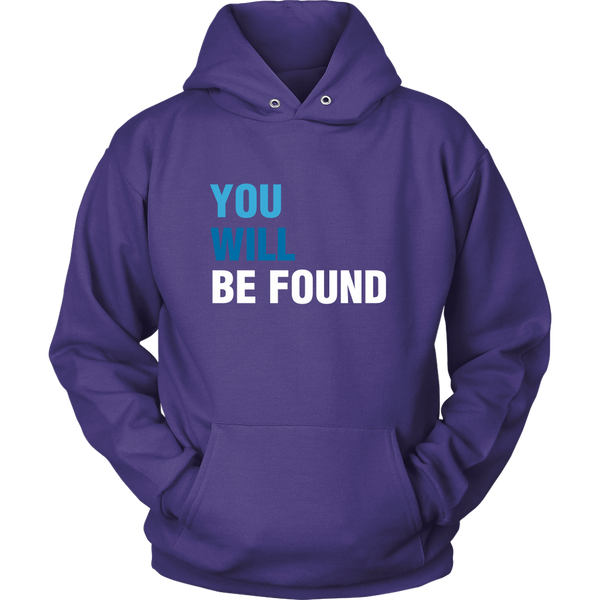 You Will Be Found Hoodie