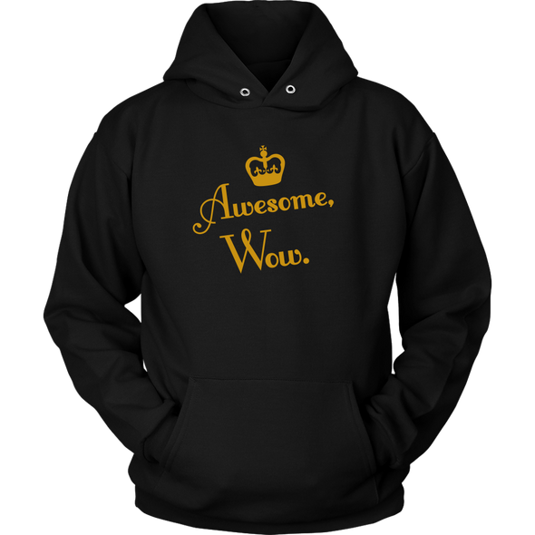 Awesome, Wow. Hoodie