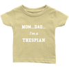 I'm A Thespian Infant