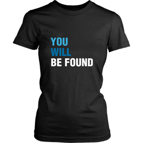 You Will Be Found Women's Tee