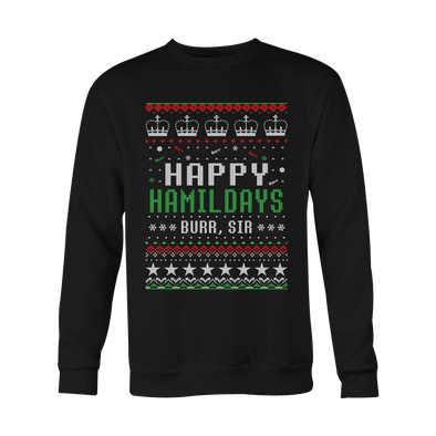 Happy Hamildays Sweatshirt