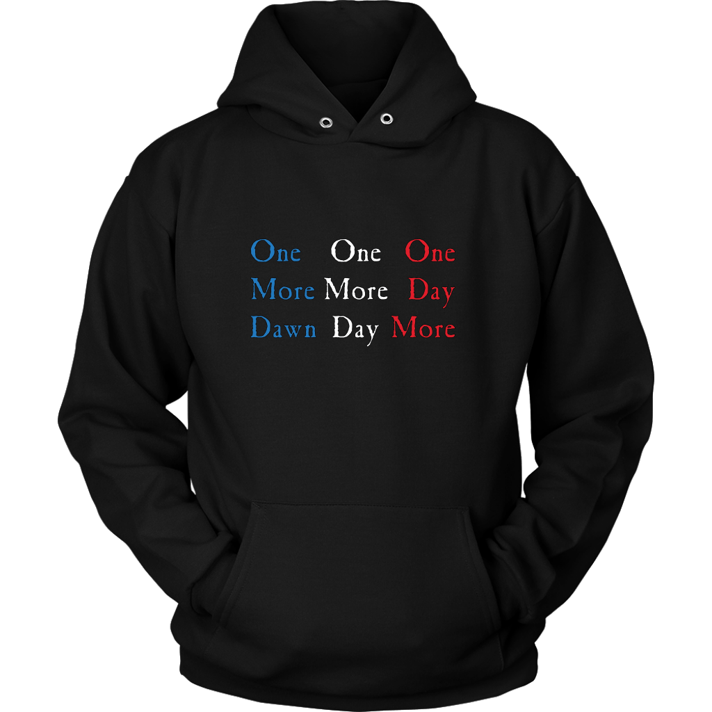 One Day More Hoodie