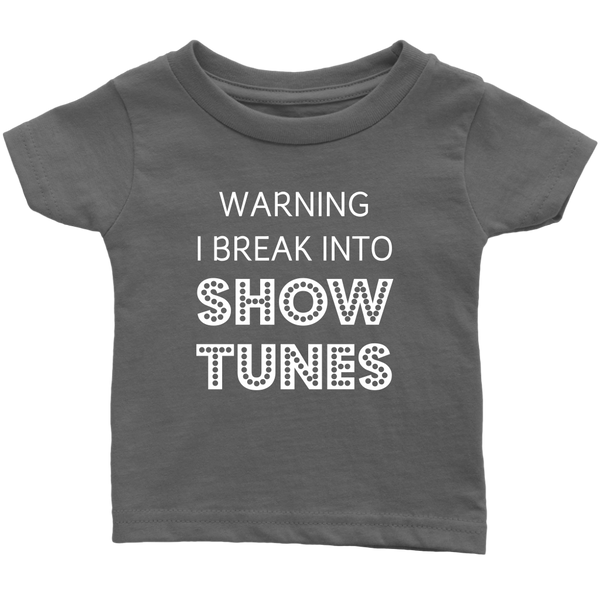 Break Into Showtunes Infant