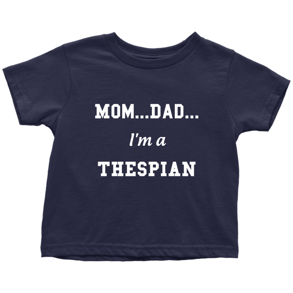 I'm A Thespian Toddler