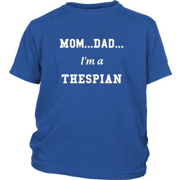 I'm A Thespian Kids