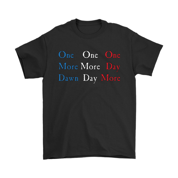 One Day More Basic Tee