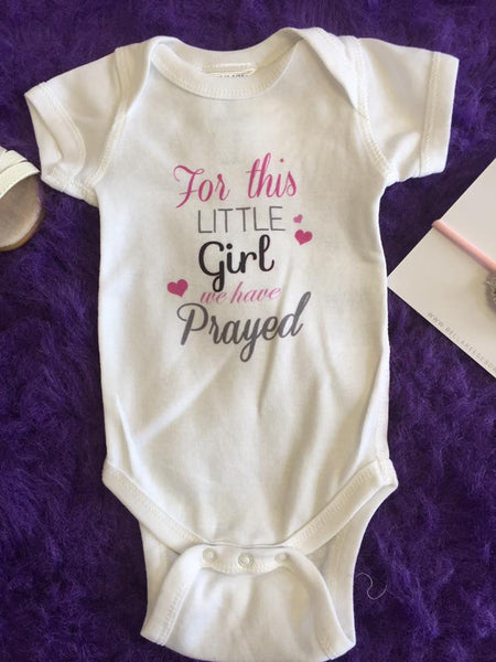 Mumsy Goose 2017 Infant White For This Little Girl We Prayed Onesie - JEN'S KIDS BOUTIQUE