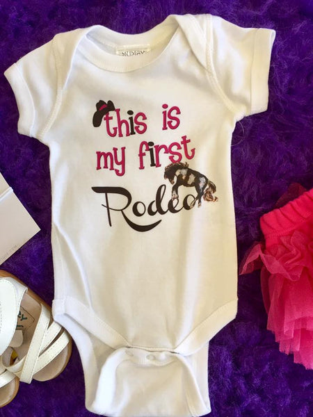 Mumsy Goose 2017 Infant White This Is My First Rodeo Onesie - JEN'S KIDS BOUTIQUE