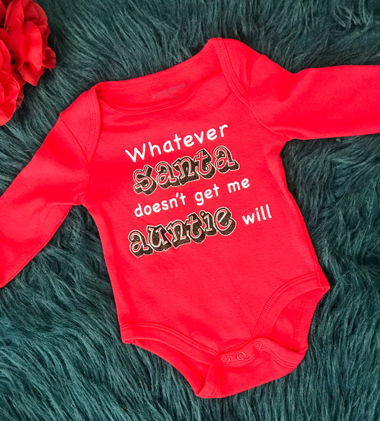 Whatever Santa Doesn't Get Me Auntie Will Long Sleeve Onesie CH