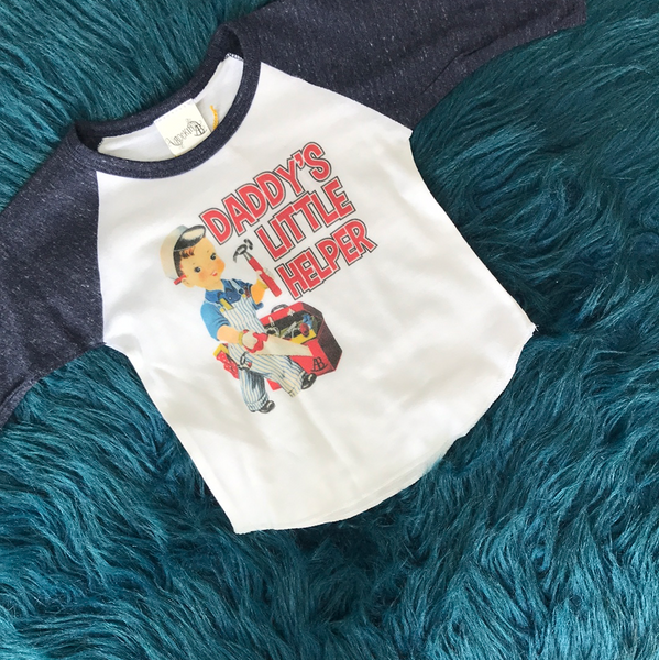 Rockin AB Daddy's Little Helper Raglan Shirt - JEN'S KIDS BOUTIQUE