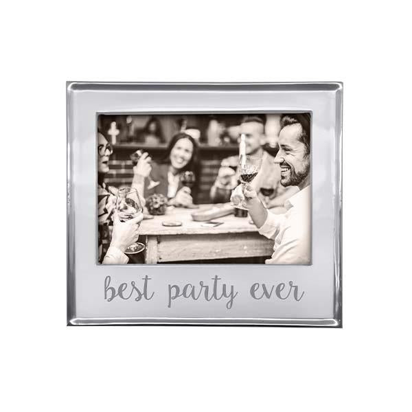 """Best Party Ever"" 5 x 7 Frame"