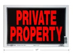 "PRIVATE PROPERTY 8X12""  MADE IN USA"