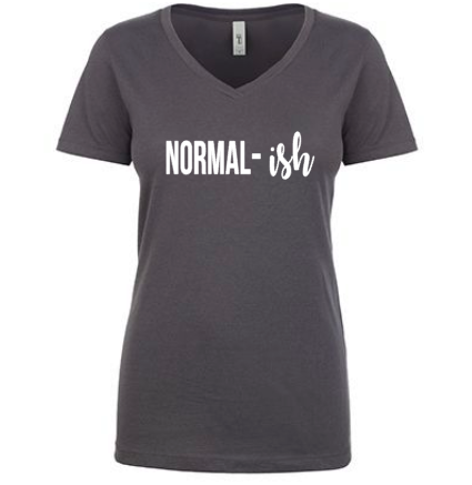 Nomal-ish Normal Women's Tee Shirt