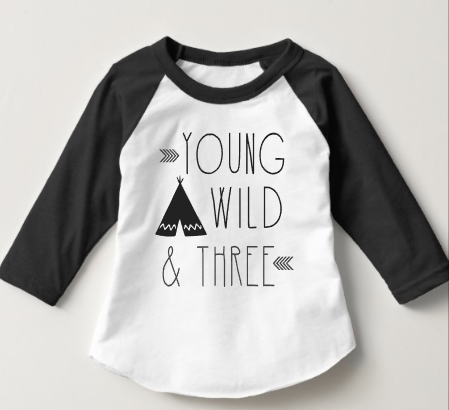 Young Wild and Three Birthday Raglan