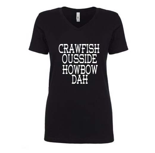 Crawfish Ousside Howbow Dah Shirt Tee