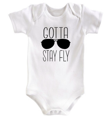 Gotta Stay Fly Baby Onesie