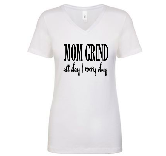 Mom Grind - All Day | Every Day