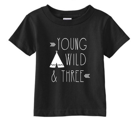 Young Wild & Three Shirt - Tulip + Vine