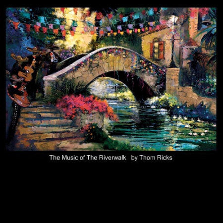 The Music of the Riverwalk