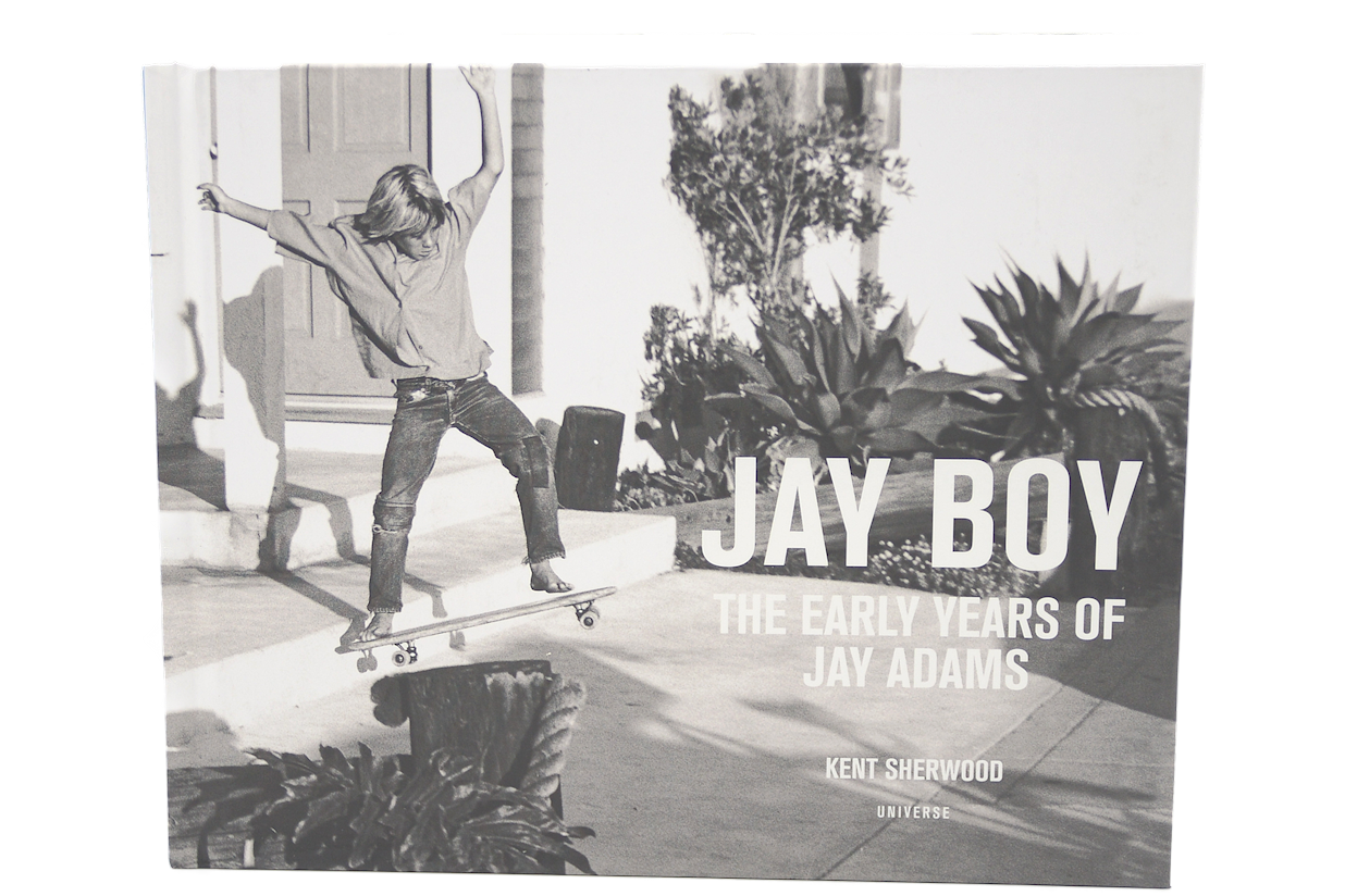 Jay Boy: The Early Years of Jay Adams