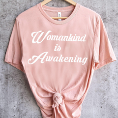Womankind is Awakening