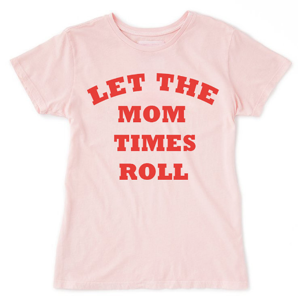 Let The Mom Times Roll