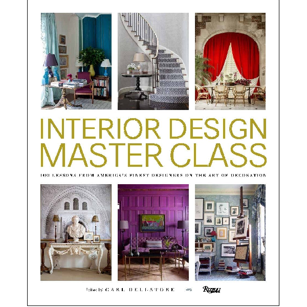 Interior Design Master Class : 100 Lessons Coffee Table Book
