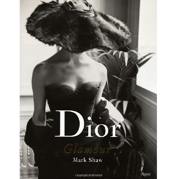 Dior Glamour : 1952-1962 Coffee Table Book